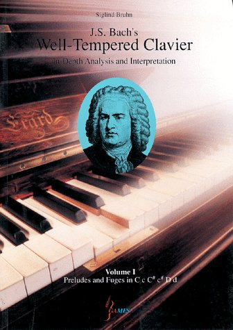 9789625800172: 001: J. S. Bach's Well-Tempered Clavier: In-Depth Analysis and Interpretation, volume I