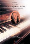 J. S. Bach's Well-Tempered Clavier: In-Depth Analysis and Interpretation, volume II: Siglind ...