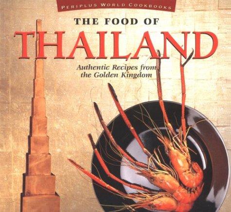 9789625930022: Food of Thailand (P) (Food of the World Cookbooks)