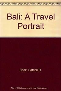 9789625930824: Bali: A Travel Portrait