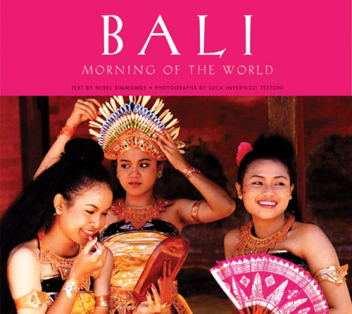 9789625931517: Bali: Morning of the World