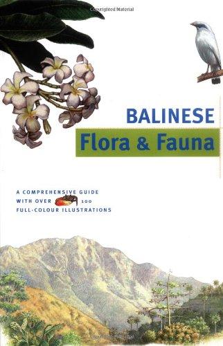 Balinese Flora & Fauna (Discover Indonesia Series): Granquist, Bruce,Davison, Julian