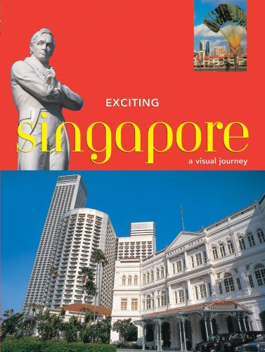 9789625932071: Exciting Singapore: A Visual Journey (Exciting Series)