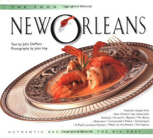 9789625932279: The Food of New Orleans: Authentic Recipes from the Big Easy (Food of the World Cookbooks)