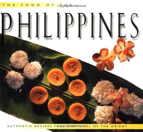 Food of the Philippines (Food of the: Fernandez, Doreen G.,