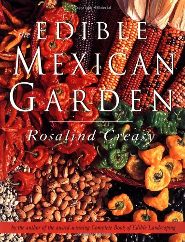 9789625932972: The Edible Mexican Garden (Edible Garden)