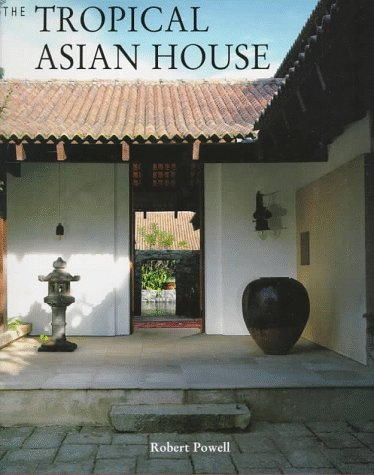 TROPICAL ASIAN HOUSE.