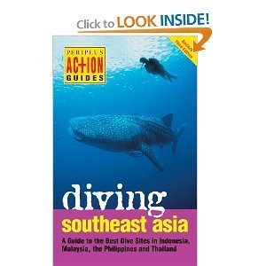 Diving Southeast Asia Periplus Action Gu (Periplus Action Guides) (9625933123) by Fiona Nichols; John Williams; Kal Muller