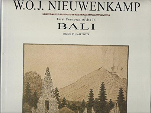 9789625933184: W.O.J.Nieuwenkamp: First Artist of Bali