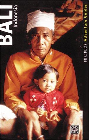 9789625933269: Bali Indonesia: Periplus Adventure Guides