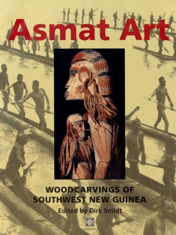 9789625933849: Asmat Art: Woodcarvings of Southwest New Guinea