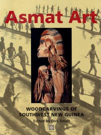 9789625933849: Asmat Art: Woodcarvings of Southwest New Guinea