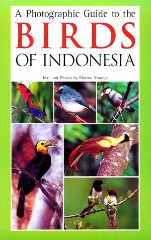 9789625934020: A Field Guide to the Birds of Indonesia