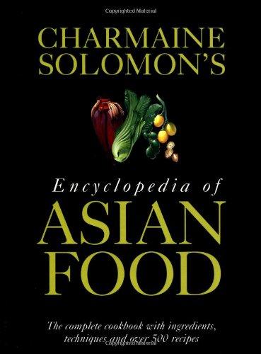 Charmaine Solomon's Encyclopedia of Asian Food.: Charmaine Solomon.