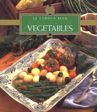9789625934334: Le Cordon Bleu Home Collection: Vegetables