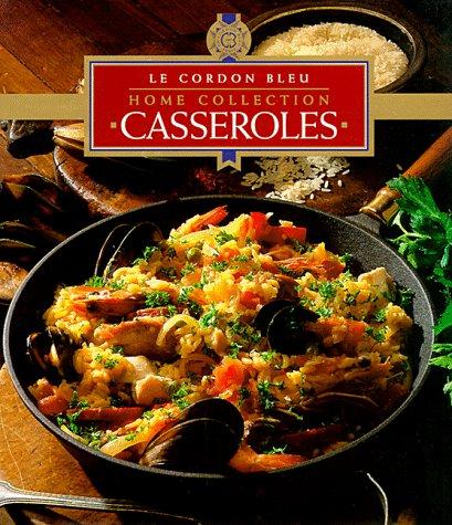 9789625934471: Casseroles (Le Cordon Bleu Home Collection)