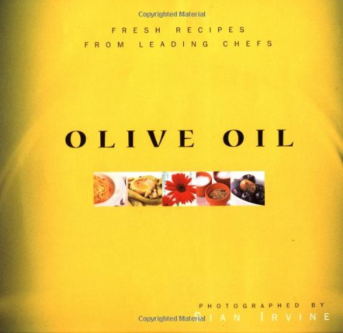 9789625935300: Olive Oil: Fresh Recipes from Leading Chefs