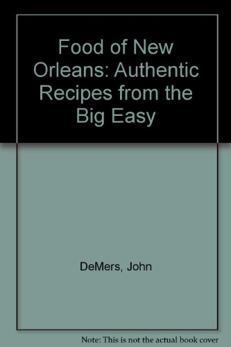9789625935942: Food of New Orleans: Authentic Recipes from the Big Easy