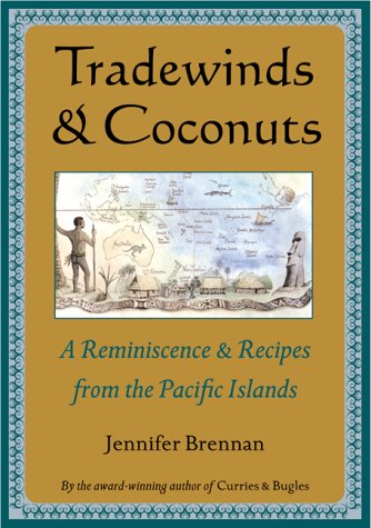 9789625938196: Tradewinds and Coconuts: A Reminiscence and Recipes from the Pacific Islands
