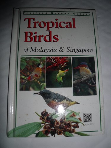 Tropical Birds of Malaysia & Singapore (Periplus Nature Guides): Strange, Morten