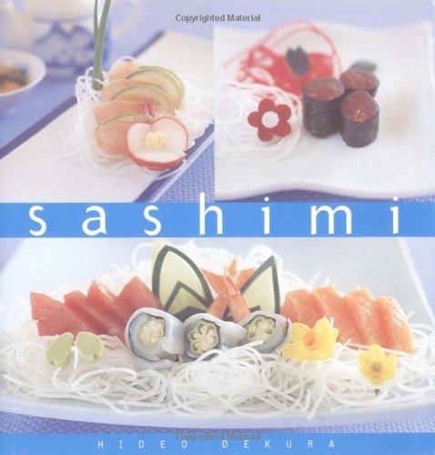 Sashimi: The Essential Kitchen Series: Dekura, Hideo