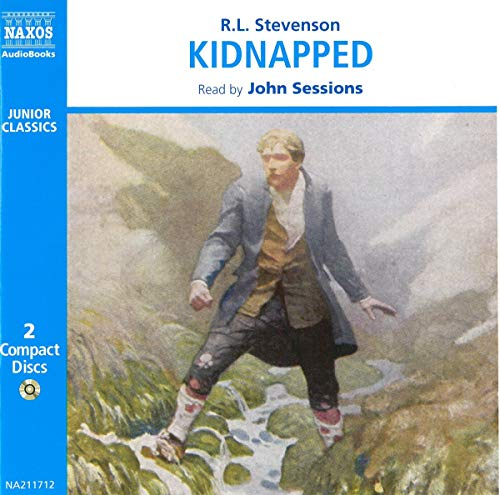 Kidnapped (Classic Literature with Classical Music): Stevenson, Robert Louis