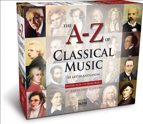 A to Z of Classical Music (A-Z): Various Artists