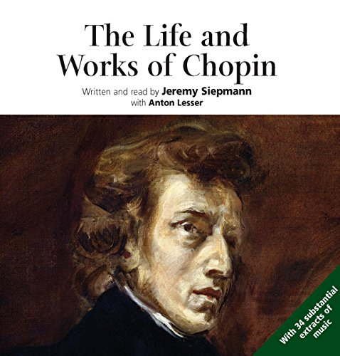9789626344569: The Life and Works of Chopin (His Life and Works)