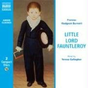 Little Lord Fauntleroy (Junior Classics): Burnett, Frances Hodgson