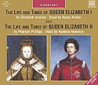 The Life and Times of Queen Elizabeth I & II (9626347457) by Elizabeth Jenkins; Pearson Phillips