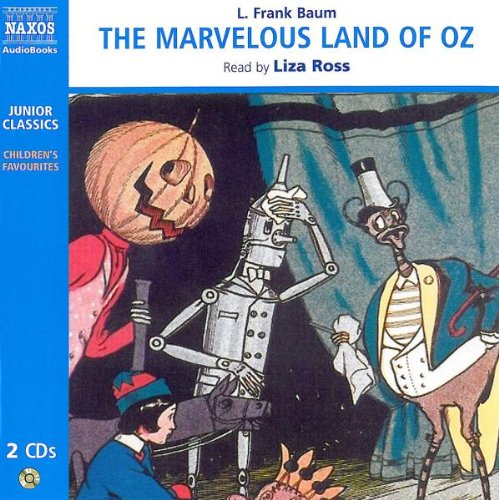 The Marvelous Land of Oz (Junior Classics)