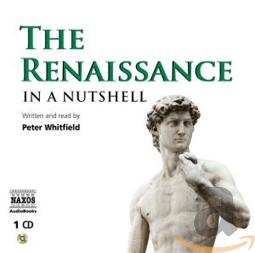 In a Nutshell: The Renaissance: Peter Whitfield