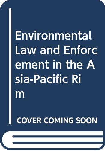 9789626610237: Environmental Law and Enforcement in the Asia-Pacific Rim