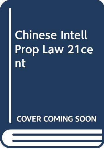 Chinese Intellectual Property Law in the 21st: Hong, Xue &