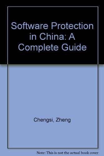 9789626610770: Software Protection in China: A Complete Guide (The China law series)