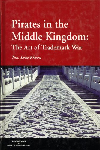 9789626612330: Pirates in the Middle Kingdom: The Art of Trademark War