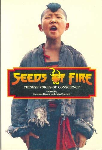 9789627010265: Seeds of Fire Chinese Voices of Conscience