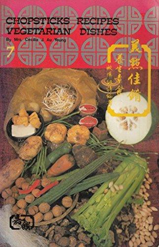 9789627018070: Vegetarian Dishes/English-Chinese (Chopsticks Recipes)
