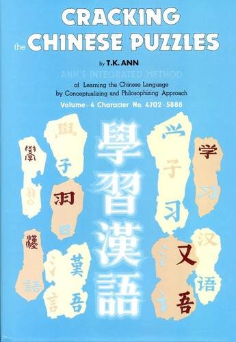 Cracking the Chinese Puzzles: Antonyms and Some Obvious Patterns: Ann, T. K.