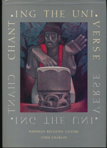 9789627073017: Chanting The Universe: Hawaiian Religious Culture