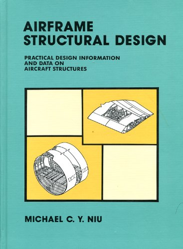 9789627128045: Airframe Structural Design: Practical Design Information and Data on Aircraft Structures