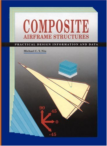 Composite Airframe Structures By Michael Chun Yu Niu Michael Niu Brand New Hardcover 1992 Revaluation Books