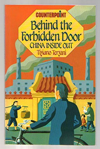 9789627160045: Behind the forbidden door: China inside out (Counterpoint)