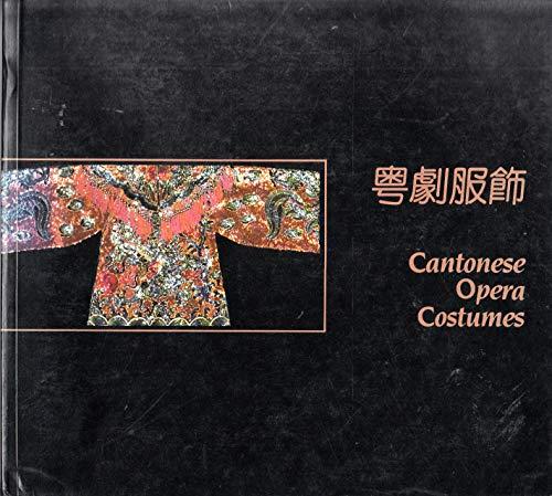 9789627213031: Yue ju fu shi =: Costumes of Cantonese opera (Mandarin Chinese Edition)