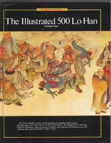 The Illustrated 500 Lo Han Volume 1