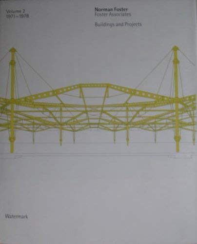Norman Foster Foster Associates: Buildings and Projects.: Norman Foster. Ian