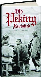 9789627283690: Old Peking Revisited
