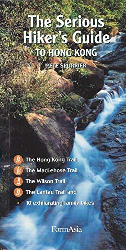 9789627283898: The Serious Hiker's Guide to Hong Kong