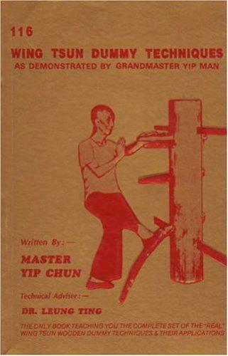 116 Wing Tsun Dummy Techniques: Yip, Chun