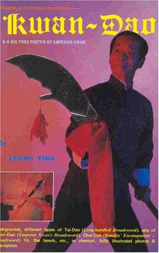 Self-teaching: Chinese Weapon--Kwan Dao: Leung Ting